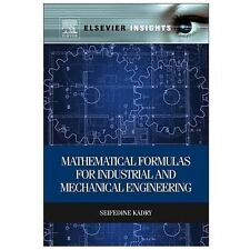 Mathematical Formulas for Industrial and Mechanical Engineering by Seifedine...