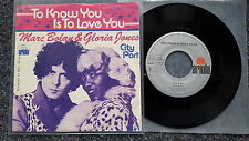 Marc Bolan & Gloria Jones - To know you is to love you 7'' Single