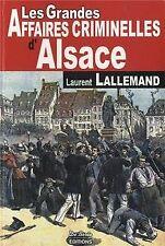 Les grandes affaires criminelles d'Alsace de Lalleman... | Livre | état très bon