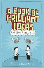 A Book of Brilliant Ideas: And How to Have Them,McLeod, Myles, McLeod, Greg,New