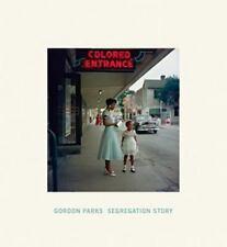 Segregation Story by Michael E. Shapiro and Gordon Parks (2015, Hardcover)