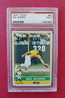 1976 Topps #90 SAL BANDO (A's) **PSA 7 (NM)** *SHARP & CENTERED* FREE SHIP! WOW!