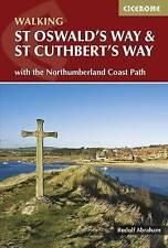St Oswald's Way y St Cuthbert's Way: con la ruta de costa Northumberland por..