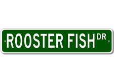 ROOSTER FISH  Street Sign ~ Fishing ~ Great Fish Sign f