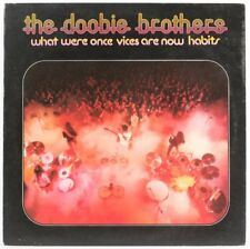 Doobie Brothers What Were Once Vices Are Now Habits