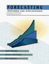 Forecasting: Methods and Applications by Spyros G. Makridakis, Steven C. Wheelw