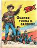 TEX - N. 114  1970 - QUANDO TUONA IL CANNONE  - L. 200 APRILE 1970