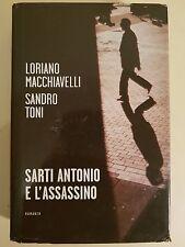 LIBRO L. MACCHIAVELLI S. TONI - SARTI ANTONIO E L'ASSASSINO - MONDADORI 2005