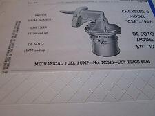 ORIGINAL 1946 DE SOTO S11/Chrysler 6 C38 Carter FUEL PUMP Spec
