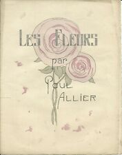 "Original hand-colored litho,Paul Allier (French illustrator) ""Les Fleurs"" 1925ca"