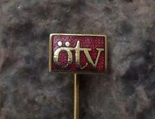 Antique OTV ÖTV Initials Austria Logo Pin Badge