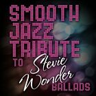 NEW Smooth Jazz Tribute to Stevie Wonder (Audio CD)