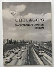 "1959 Cta ""Chicago's Mass Transportation System"" publication w/ vehicle inventory"