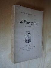 Foulon de Vaulx Les Eaux grises 1910 1912 Lemerre 1913