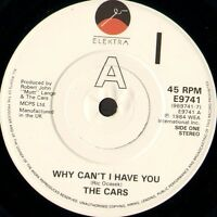 "CARS (THE) why can't i have you 7"" WS EX/- uk elektra E 9741"