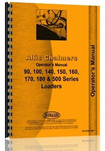 Allis Chalmers 100 140 150 160 170 180 500 90 Loader Operators Manual