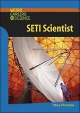 SETI Scientist (Weird Careers in Science)