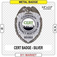 CERT Community Emergency First Responder Badge SILVER SAR Fire Patch Rescue G 42