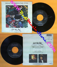 LP 45 7'' WAX Right between the eyes Only a visitor 1986 italy RCA no cd mc dvd