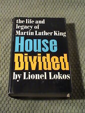 House Divided Martin Luther King Lionel Lokos 1st f/nf