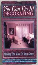 you can do it ! decorating MAKING THE MOST OF YOUR SPACE   VHS VIDEOTAPE