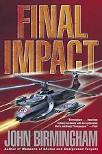Final Impact (Axis of Time Trilogy), Birmingham, John, Acceptable Book