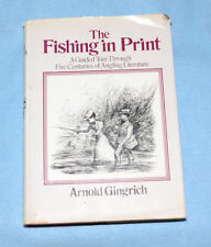 The Fishing in Print - Arnold Gingrich - Hardcover - 1974