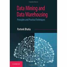Data Mining Data Warehousing Principles Practical Techniques P. 9781108727747 LN