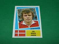 260 BIRGER JENSEN DANEMARK AGEDUCATIFS FOOTBALL ARGENTINA 78 WM 1978 PANINI