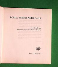 Poesia negro-americana - Carlo Izzo ed. Nuova Accademia 1963