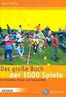 Das große Buch der 1000 Spiele: Für Freizeiten, Kinder- ... | Buch | Zustand gut