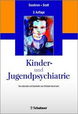 Kinder- und Jugendpsychiatrie von Stephen Scott und Robert Goodman