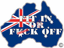 INFIDEL AUSSIE PRIDE FIT IN OR F OFF AUSTRALIAN FLAG SOUTHERNCROSS OZ MADE