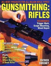 Gunsmithing : Rifles by Patrick Sweeney (1999, Paperback)