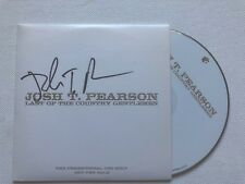 JOSH T PEARSON - LAST OF THE COUNTRY GENTLEMEN SIGNED PROMO CD