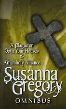 A Plague on Both Your Houses: AND An Unholy Alliance, Susanna Gregory | Paperbac