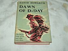 A Vintage 1959 Hardcover Dust Jacket edit of Dawn of D-Day by David Howarth