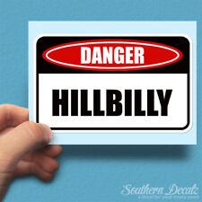 Danger Caution Hillbilly - Vinyl Decal Sticker - c4 - 6