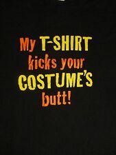 XL black MY T-SHIRT KICKS YOUR COSTUME'S BUTT t-shirt by AAA