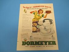 1948 DORMEYER The First Name In Mixers Beats, Mixes, Stirs, Whips Print Ad PA005