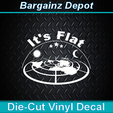 ..Vinyl Decal .. IT'S FLAT ..  Sticker AWESOME 3D Looking Flat Earth Map Decal