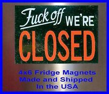 """#@&* Off Closed"" 4X6 Fridge Magnet Man Cave Decor SIGN Photo Bar Garage Shop"