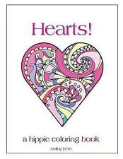 Hearts!: A Hippie Coloring Book by D'Art, Aisling -Paperback