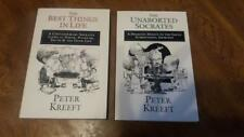 The Best Things in Life and Unaborted Socrates by Peter Kreeft Hardcover Books