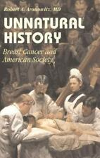 Unnatural History: Breast Cancer and American Society (Hardback or Cased Book)