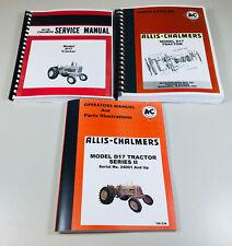 ALLIS CHALMERS D-17 SERIES II TRACTOR SERVICE PARTS OPERATORS MANUAL
