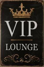 VIP LOUGNE Garage Rustic Look Vintage Tin Signs Man Cave, Shed & Bar Sign