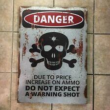 Danger Do Not Expect Warning Shot Metal Sign Skull Crossbones Warning Man Cave