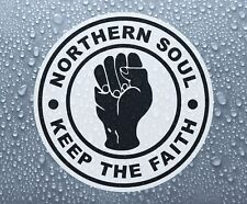 Northern Soul Keep The Faith #2 - printed self-adhesive car bike window sticker