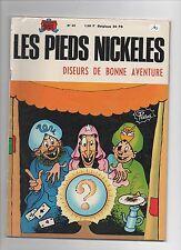 Les Pieds Nickelés diseurs de bonne aventure.  Album n°46. SPE 1969. PELLOS. TBE